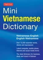 Tuttle Mini Vietnamese Dictionary - Vietnamese-English/English-Vietnamese Dictionary ebook by Phan Van Giuong