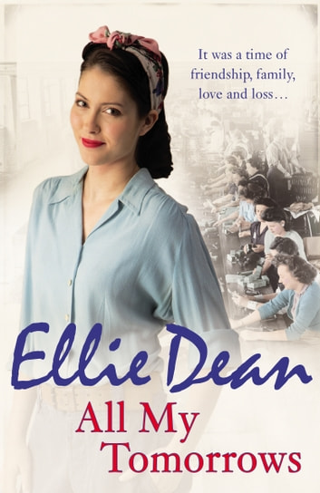 All My Tomorrows - Cliffehaven 6 ebook by Ellie Dean