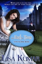 An Earl in Time ebook by Lisa Kumar