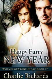 Happy Furry New Year ebook by Charlie Richards