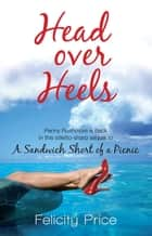 Head Over Heels ebook by Felicity Price