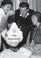 The Midwife ebook by Susan Cohen
