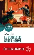 Le Bourgeois gentilhomme ebook by