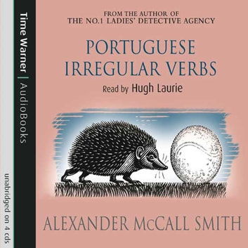 Portuguese Irregular Verbs - Number 1 in series audiobook by Alexander McCall Smith
