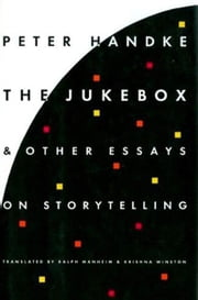 Jukebox and Other Writings ebook by Peter Handke
