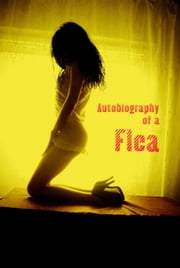 Autobiography of a Flea ebook by Anonymous