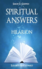 Spiritual Answers ebook by Simon C. Godwin,Elizabeth Rose Howard,Hilarion