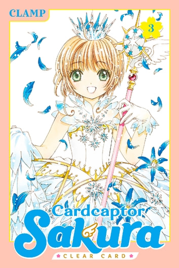Cardcaptor Sakura: Clear Card - Volume 3 ebook by CLAMP