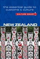 New Zealand - Culture Smart! - The Essential Guide to Customs & Culture ebook by Ljiljana Ortolja-Baird