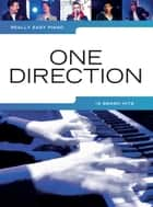 Really Easy Piano: One Direction ebook by Wise Publications