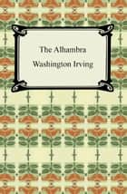 The Alhambra ebook by Washington Irving