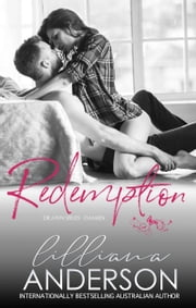 Drawn 2 - Redemption (Damien) ebook by Lilliana Anderson