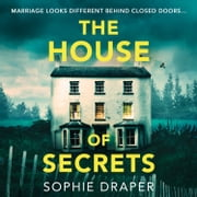 The House of Secrets audiobook by Sophie Draper
