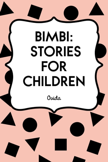 Bimbi: Stories for Children ebook by Ouida