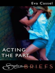 Acting the Part ebook by Eva Cassel