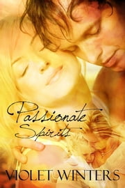 Passionate Spirits ebook by Violet Winters