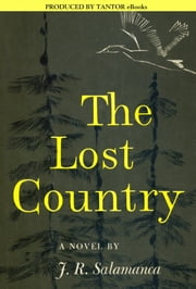 The Lost Country ebook by J.R. Salamanca