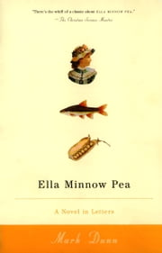 Ella Minnow Pea - A Novel in L:etter ebook by Mark Dunn