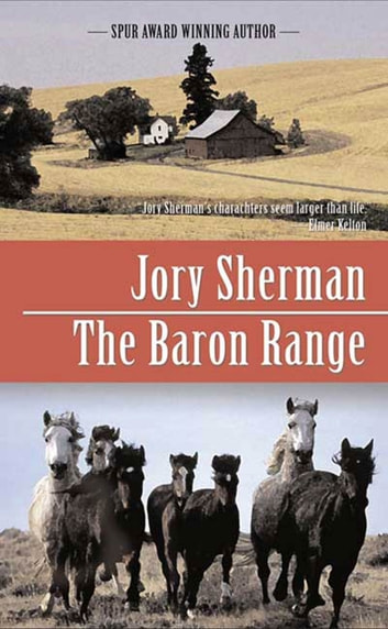 The Baron Range - A Martin Baron Novel ebook by Jory Sherman