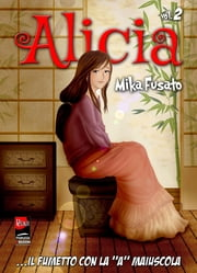 Alicia # 2 (prima parte) ebook by Kobo.Web.Store.Products.Fields.ContributorFieldViewModel