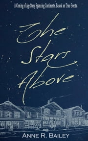 The Stars Above ebook by Anne R Bailey