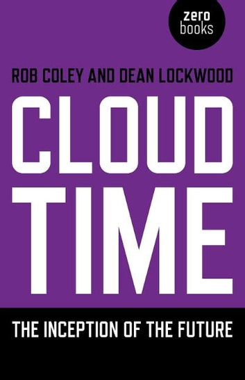 Cloud Time ebook by Dean Lockwood,Rob Coley