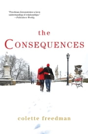 The Consequences ebook by Colette Freedman