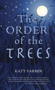 The Order of the Trees ebook by Katy Farber