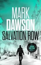 Salvation Row ebook by Mark Dawson