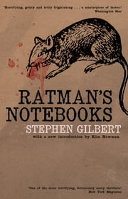 Ratman's Notebooks ebook by Stephen Gilbert,Kim Newman