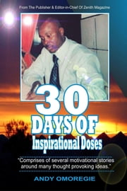 30 DAYS OF INSPIRATIONAL DOSES - With Andy Omoregie ebook by Andy Omoregie