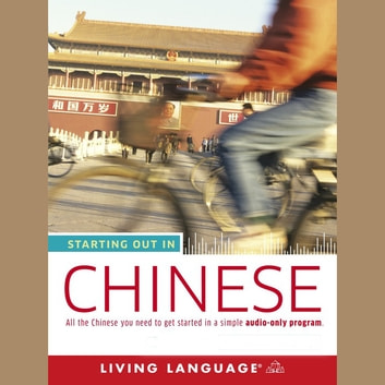 Starting Out in Chinese audiobook by Living Language