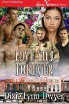 Love You Forever ebook by
