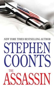 The Assassin - A Novel ebook by Stephen Coonts