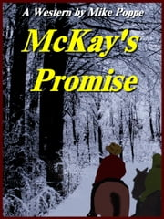 McKay's Promise ebook by Mike Poppe
