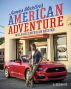 James Martin's American Adventure ebook by James Martin
