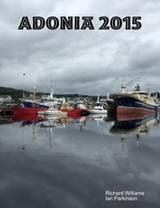 Adonia 2015 ebook by Ian Parkinson,Richard Williams
