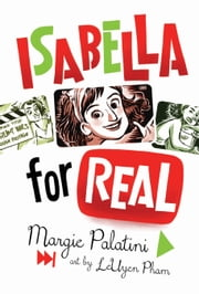 Isabella for Real ebook by Margie Palatini,LeUyen Pham
