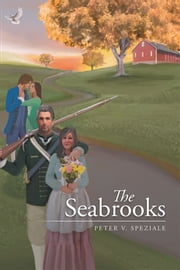 The Seabrooks ebook by Peter V. Speziale