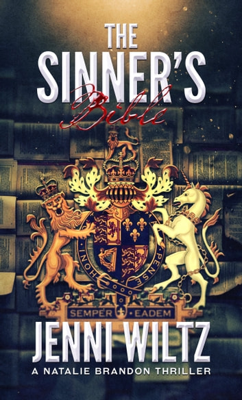 The Sinner's Bible - A Natalie Brandon Thriller ebook by Jenni Wiltz
