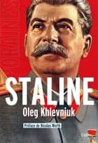 Staline ebook by Oleg Khlevniuk, Nicolas Werth