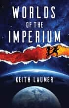Worlds of the Imperium ebook by