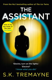 The Assistant ebook by S. K. Tremayne