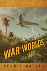 War Worlds ebook by Dennis Mathis