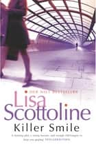 Killer Smile: Rosato & Associates 9 ebook by Lisa Scottoline