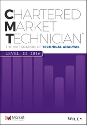 CMT Level III 2016 - The Integration of Technical Analysis ebook by Mkt Tech Assoc