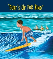 Surf's Up For Kimo ebook by Kerry Germain,Keoni Montes