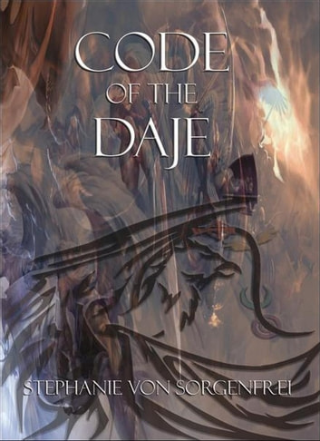 Code of The Daje ebook by Stephanie von Sorgenfrei