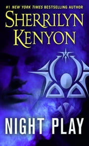 Night Play ebook by Sherrilyn Kenyon