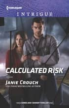 Calculated Risk 電子書籍 by Janie Crouch